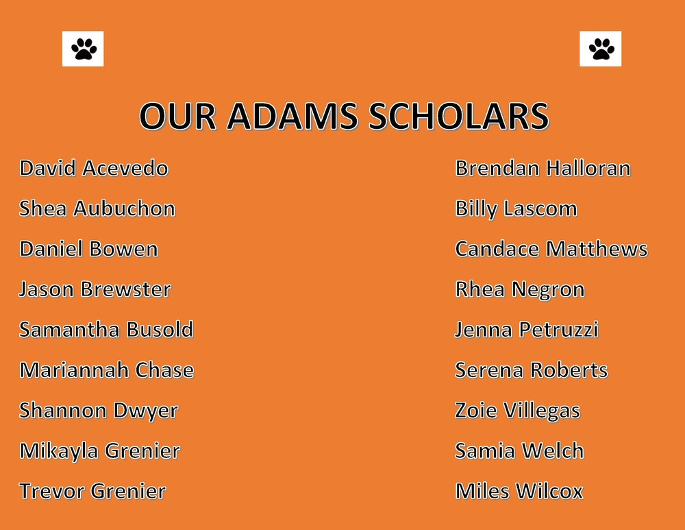 Adams Scholarship Recipients