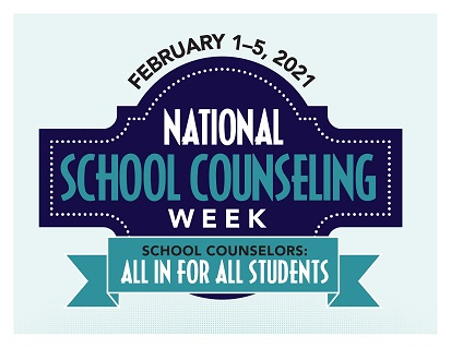 Happy National School Counseling Week 2021